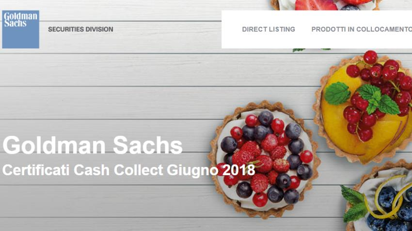 Scopriamo i nuovi Fixed Cash Collect di Goldman Sachs