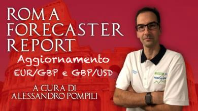 ROMA FORECASTER REPORT - 3° agg. EUR/GBP - 4° agg. GBP/USD