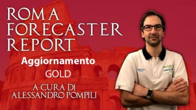 ROMA FORECASTER REPORT - Agg. GOLD