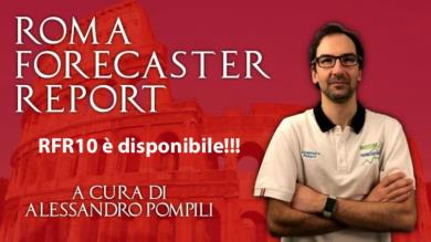 ROMA FORECASTER REPORT N°10 DISPONIBILE!!!
