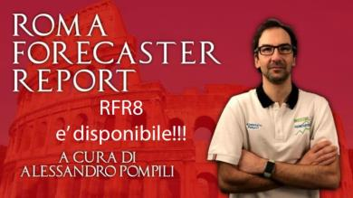 Il ROMA FORECASTER REPORT N°8 è disponibile !