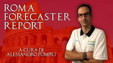 Primo Aggiornamento VIDEO del Roma Forecaster Report n.5
