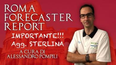 ROMA FORECASTER REPORT - IMPORTANTE AGG. STERLINA!!!!
