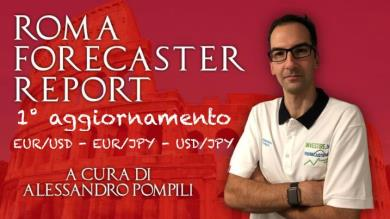 ROMA FORECASTER REPORT - Agg. EUR/USD - EUR/JPY - USD/JPY