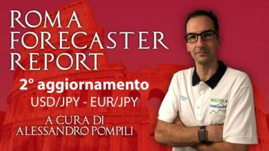 ROMA FORECASTER REPORT - 2° agg. USD/JPY - EUR/JPY
