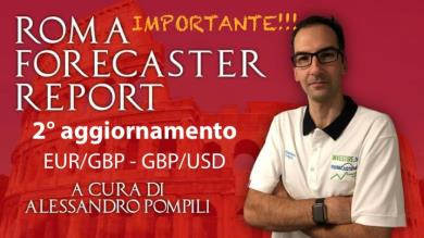 ROMA FORECASTER REPORT - 2° agg. EUR/GBP - GBP/USD - USD/CAD