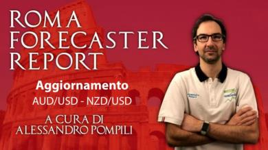 Roma Forecaster Report n.10 - Previsione AUD/USD - NZD/USD