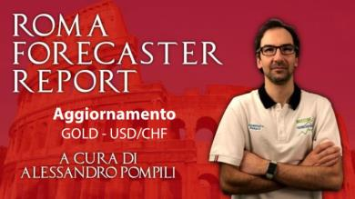 Roma Forecaster Report n.10 - Previsione Gold - USD/CHF